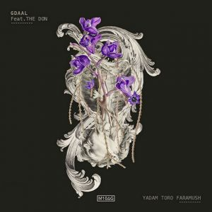 Gdaal - Yadam Toro Faramush (Ft The Don)